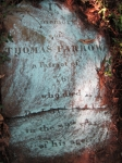 IN memory of THOMAS FARROW a Patriot of 76 who died Dec 31st 1841 in the 89th year of his age